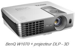 BenQ W1070 + projecteur DLP - 3D
